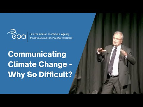 Communicating Climate Change - Why So Difficult?