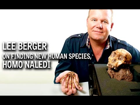 Explorer Lee Berger on the Discovery of New Species Homo Naledi
