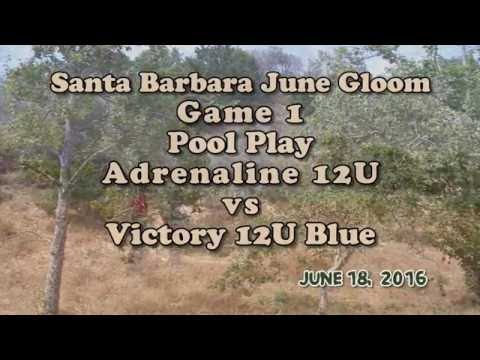 Santa Barbara June Gloom Game 1 Adrenaline vs Victory Blue