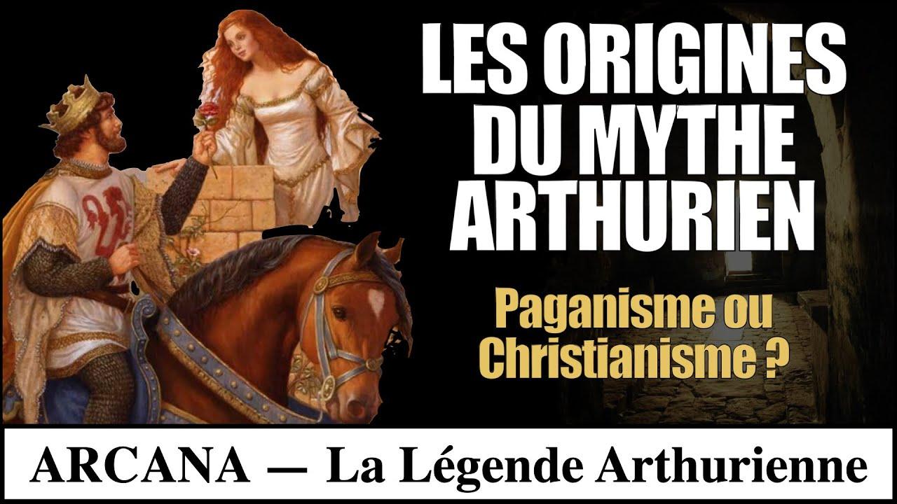 Les origines du Mythe Arthurien - Paganisme ou Christianisme ?
