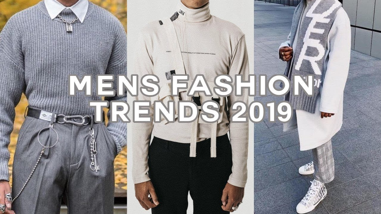 04d15b82118 MENS FASHION TRENDS FOR 2019 (How to Dress) - YouTube
