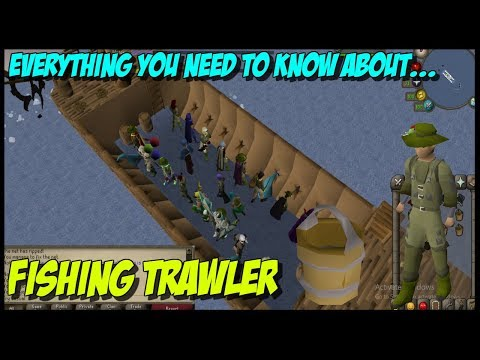 How To Do Fishing Trawler [OSRS]