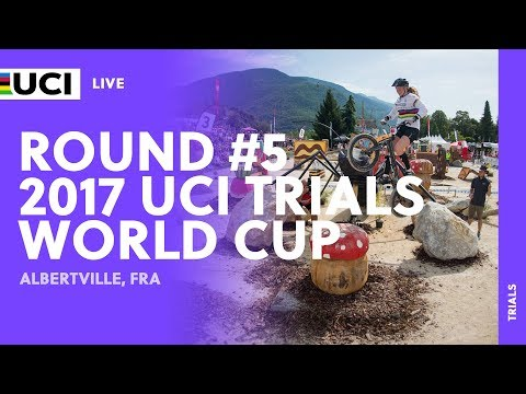 LIVE: 2017 UCI Trials World Cup /Albertville (FRA)