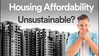 Why Housing Affordability Is So Important.