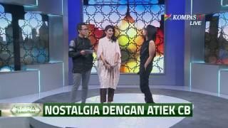 Gambar cover Bernostalgia dengan Atiek CB Sang Legenda