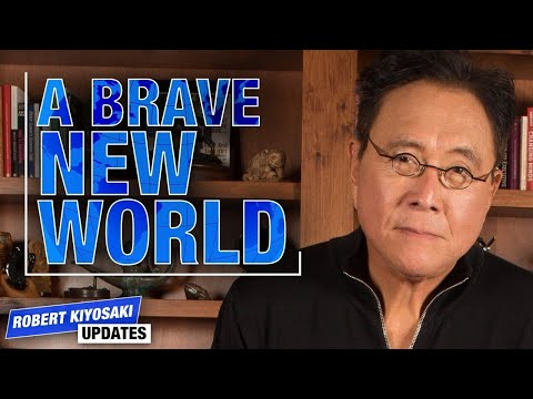 How To Prepare For The Brave New World – Robert Kiyosaki Updates You During Quarantine