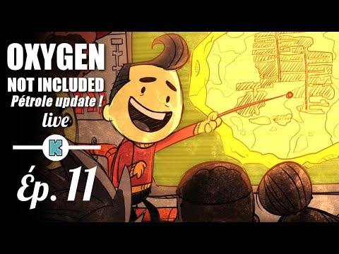 [FR] TRAGEDIE ET GEYSER EN VUE ! - Oxygen Not Included - Pétrole update 11 [rediff]