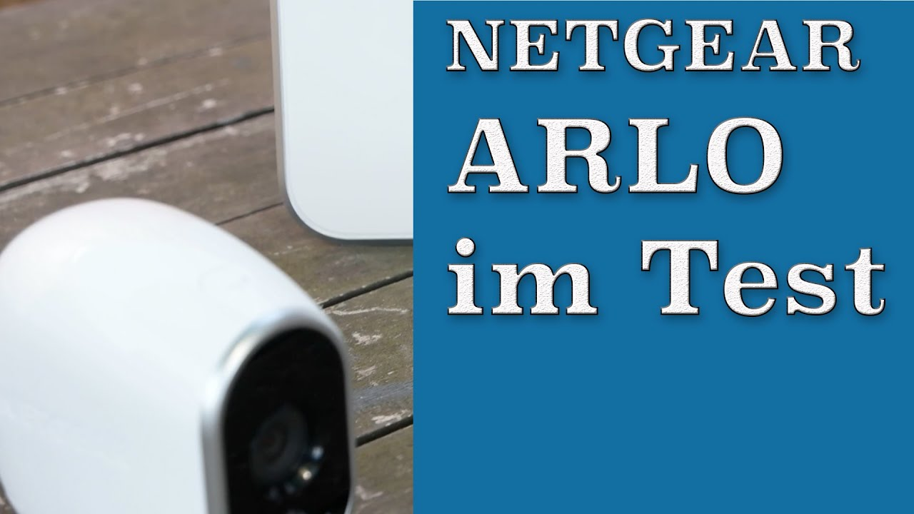 berwachungskamera netgear arlo im test youtube. Black Bedroom Furniture Sets. Home Design Ideas