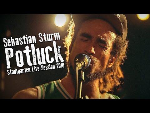 Sebastian Sturm - Potluck (Stadtgarten Live Session 2016)