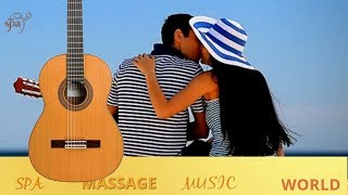 THE BEST SPANISH GUITAR MUSIC  LATIN LOVE SONGS INSTRUMENTAL RELAXING SPA MUSIC