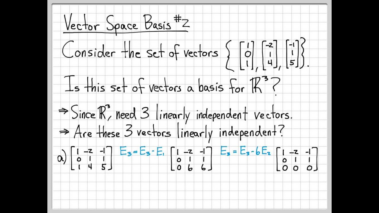 Linear Algebra Example Problems Vector Space Basis Example 2 Youtube Adding two vectors linear algebra