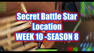 Week 10 - Secret Battle Star Location - Season 8 (Fortnite)