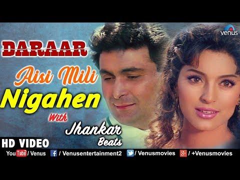 Aisi Mili Nigahen - JHANKAR BEATS | Daraar | Rishi Kapoor & Juhi Chawla | 90's Bollywood Hit Songs