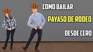COMO BAILAR PAYASO DE RODEO DESDE CERO