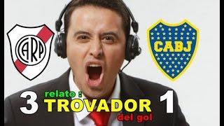 Download Video River Plate vs Boca Juniors 3-1 - Relato del Trovador del Gol !! 🇨🇱 👏🏼👏🏼 MP3 3GP MP4
