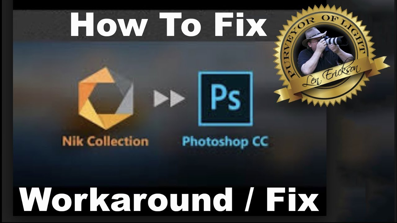 How to Stop Nik Collection from crashing in Photoshop CC 2018