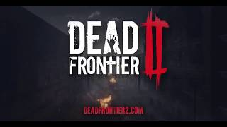 DEAD FRONTIER 2 Trailer 2018 | New Horror Zombie Games | E3 2018 | GamePlayRecords
