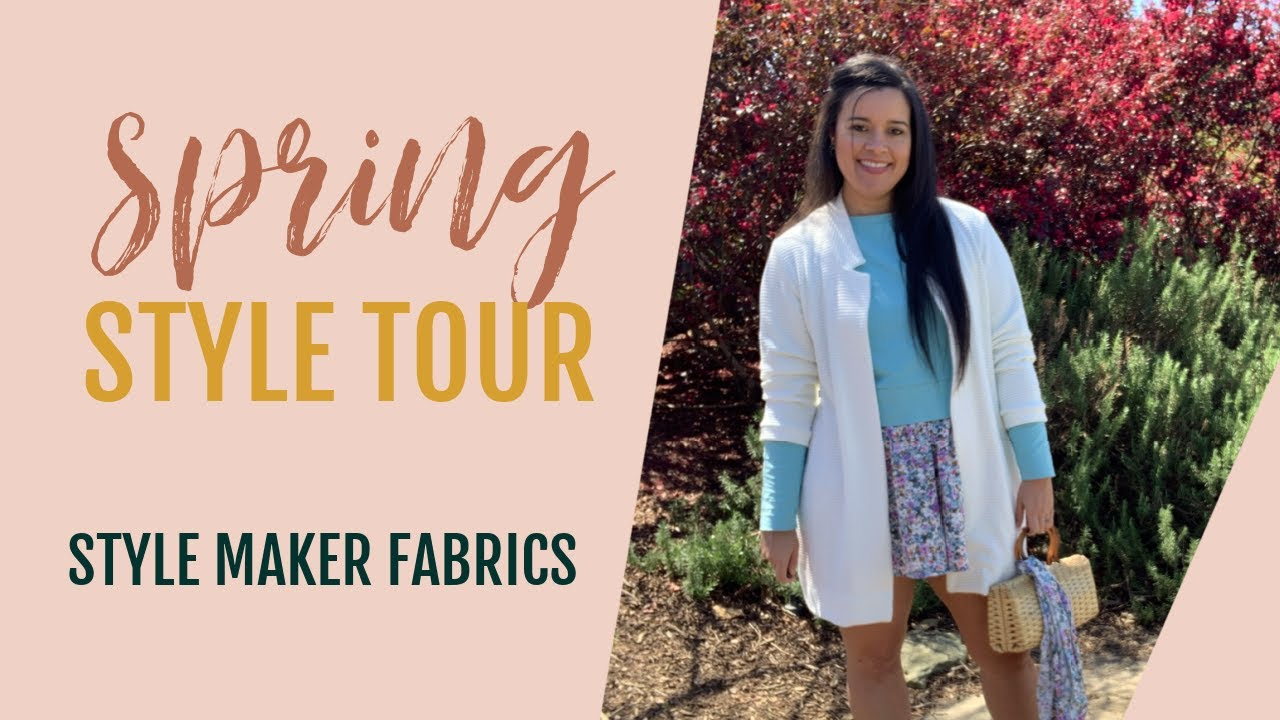*New Outfit*  |  Style Maker Fabrics Spring Style Tour 2021
