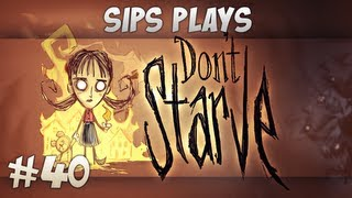 Sips Plays Don't Starve (Willow) - Part 40 - Onward to Adventure!