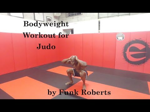 Bodyweight Conditioning Workout for Judo by Funk Roberts