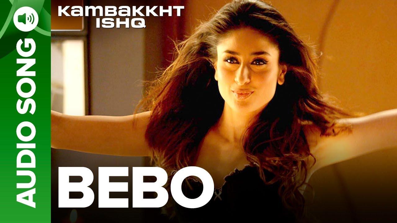 bebo song kambakkht ishq mp3