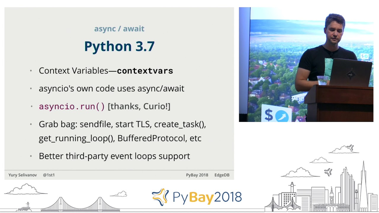 Image from asyncio: what's next | Yury Selivanov @ PyBay2018