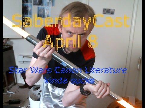 Saberday Cast April 8: Star Wars Canon Literature Isn't Great
