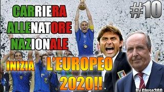 INIZIA L'EUROPEO 2020!! | CARRIERA ALLENATORE NAZIONALE #10 [By Giuse360]