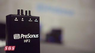 PreSonus HP2 - Summer NAMM 2015