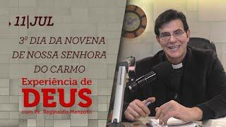 Experiência de Deus | 11-07-2020 | 3º Dia da Novena de Nossa Senhora do Carmo