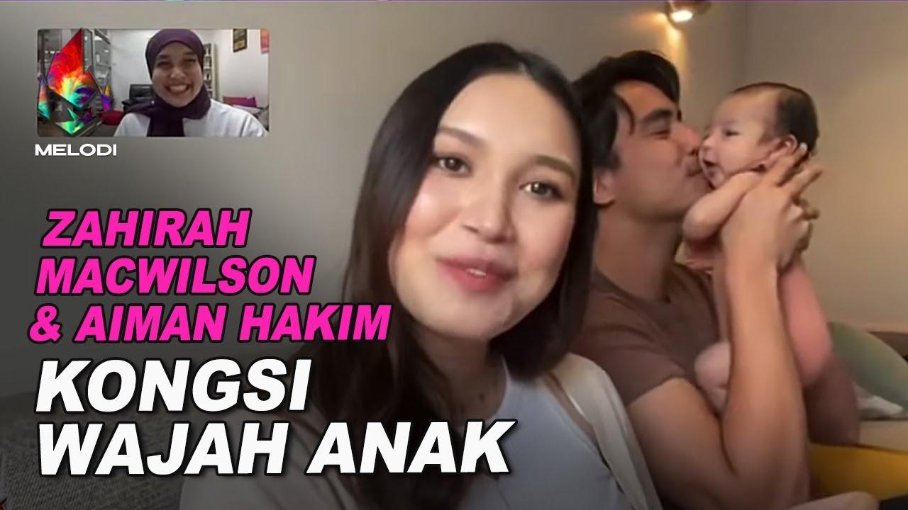 Download Zahirah Macwilson & Aiman Hakim Kongsi Wajah Anak | Melodi (2021)