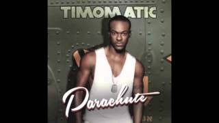 Timomatic - Parachute (Audio + Lyrics)