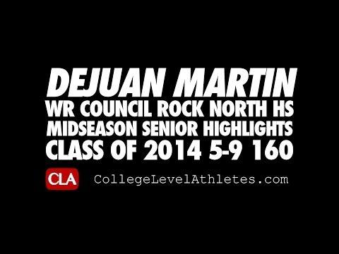 Dejuan Martin: 2014 WR Council Rock North HS (PA) Senior Midseaon Mixtape - CollegeLevelAthletes.com