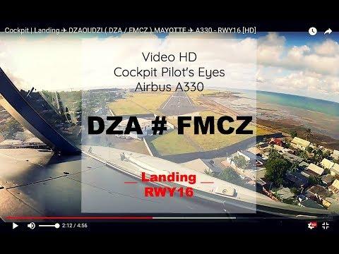 Cockpit   Landing ✈ DZAOUDZI ( DZA / FMCZ ) MAYOTTE ✈ A330 - RWY16 [HD]
