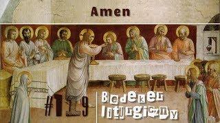 Bedeker liturgiczny (119) - Amen