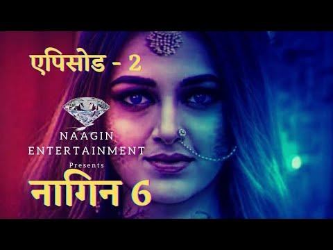 Naagin 4 Episode 2   Naagin Entertainment