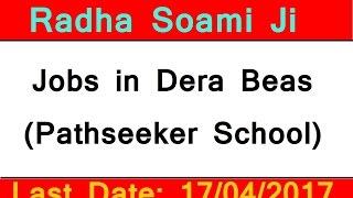 RSSB Jobs (Pathseeker School): Radha soami satsang beas