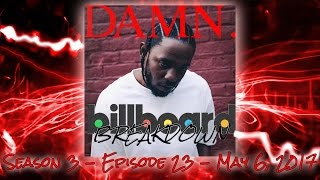 Billboard BREAKDOWN - Hot 100 - May 6, 2017