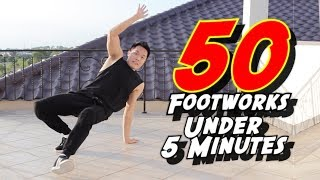 50 FOOTWORKS & VARIATIONS Under 5 Minutes