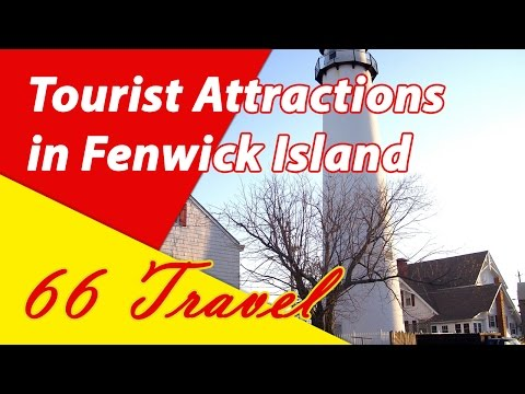 List 8 Tourist Attractions in Fenwick Island, Delaware | Travel to United States