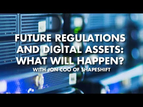 Future Regulations And Digital Assets – What Will Happen? With Jon COO of Shapeshift
