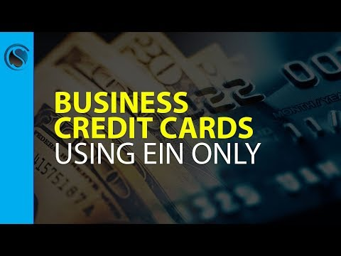 Business Credit Cards Using EIN Only