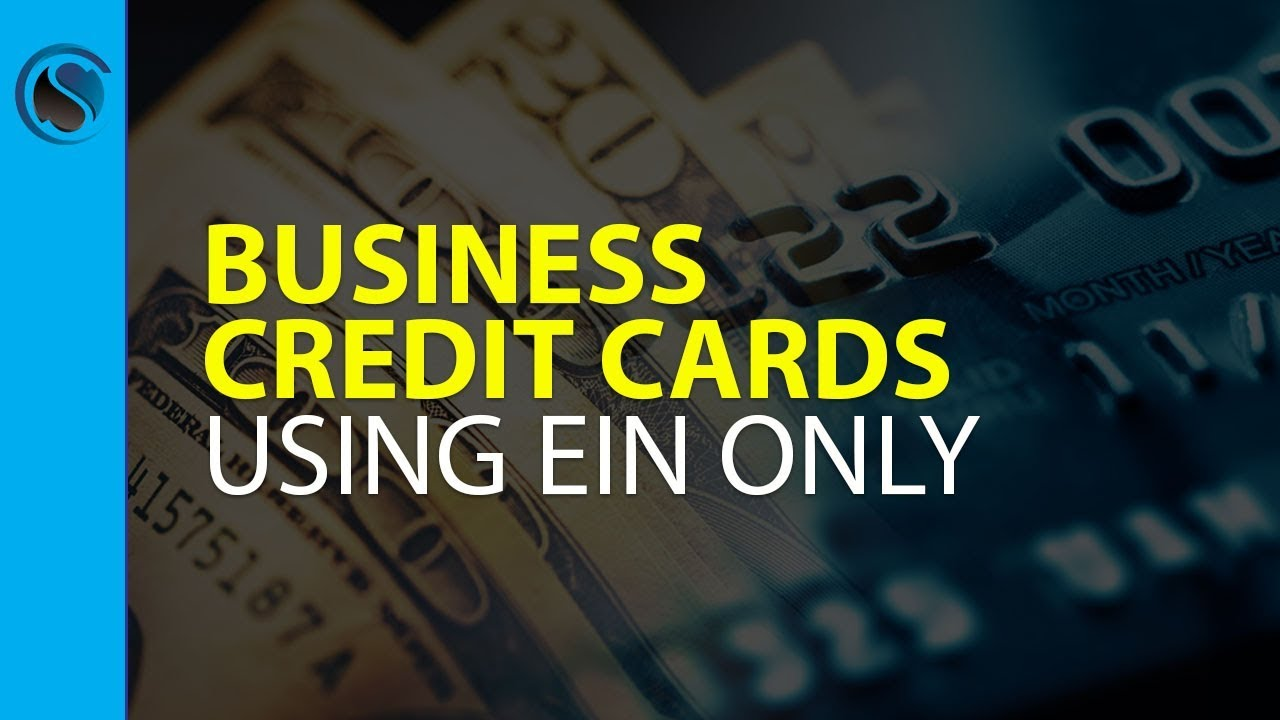 Business credit cards using ein only youtube business credit cards using ein only reheart Choice Image