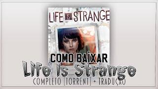 Como baixar Life is Strange COMPLETO (Episódio 1 ao 5) + Tradução