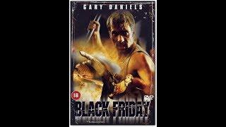 """Черная пятница """"Black Friday"""" (2002) Гэри Дениелс"""