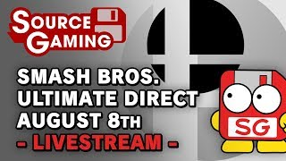 Smash Bros. Direct August 8th - LIVE Reactions