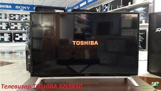Обзор телевизора TOSHIBA 32L5650 (SMART TV)