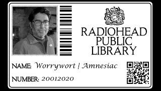 Worrywort | Amnesiac | Radiohead
