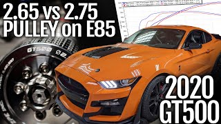 2020 GT500 Pulley Comparison - 2.65 vs 2.75 on E85