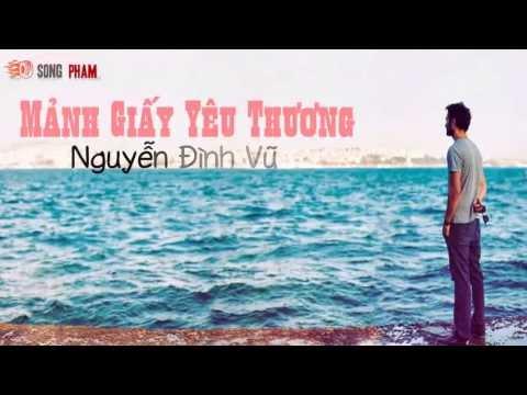 Mảnh Giấy Yêu Thương - Nguyễn Đình Vũ [ Video Lyrics ]